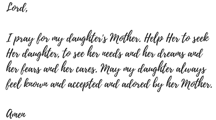Letters to my children a prayer for my daughters mother me altavistaventures Choice Image